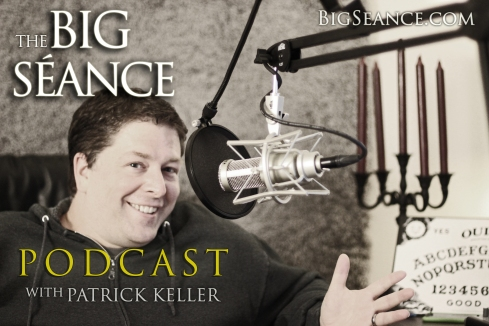 The Big Séance Podcast with Patrick Keller - Paranormal, paranerd