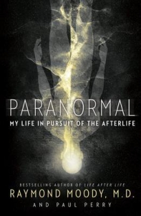 paranormal my life in pursuit of the afterlife by raymond moody md, recommended reading, big seance