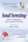 soul sensing how to communicate with dead loved ones by Janice Carlson, big seance podcast, remote viewing exercise, contest, book giveaway