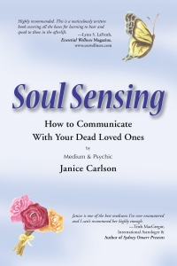 soul sensing how to communicate with dead loved ones by Janice Carlson, recommended reading, big seance