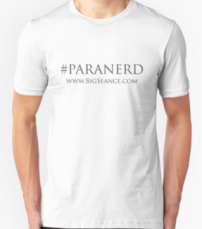 Paranerd Shirt (Black Text) - The Big Seance Podcast: My Paranormal World