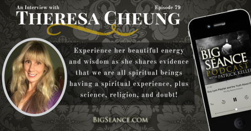 An Interview with Theresa Cheung on The Big Seance Podcast: My Paranormal World - BigSeance.com