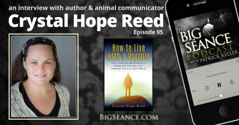 How_to_live_with_a_psychic_crystal_hope_reed_big_seance_podcast